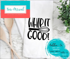Whip It Good - Tea Towel