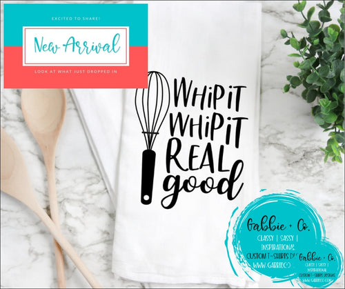 Whip It Real Good - Tea Towel