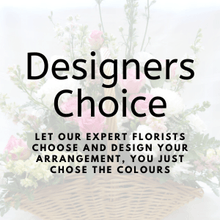 Load image into Gallery viewer, designers choice - Why bit let our expert florists choose and design your arrangmenr, you just chose the type and colours!