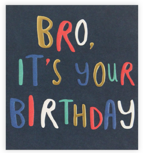 Bro, it's your birthday - Schmidt's Papeterie