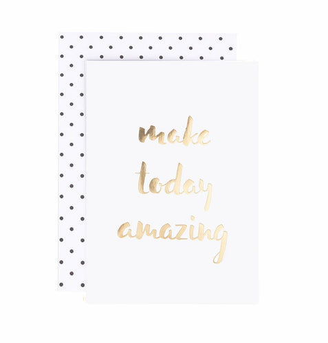 Make today amazing - Schmidt's Papeterie