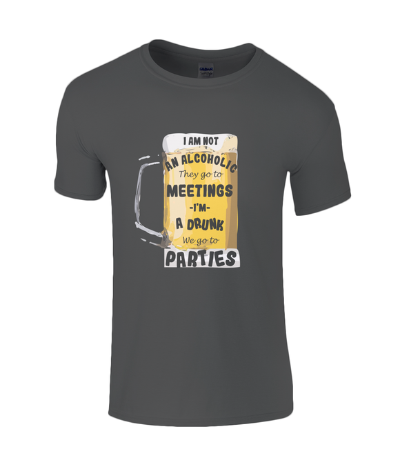 I am a Drunk - T-Shirt