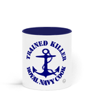 Trained Killer Royal Navy Cook - Ceramic Mug