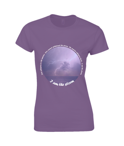 I am the Storm - Ladies T-Shirt