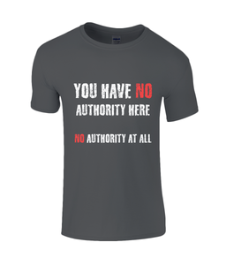 You have NO authority