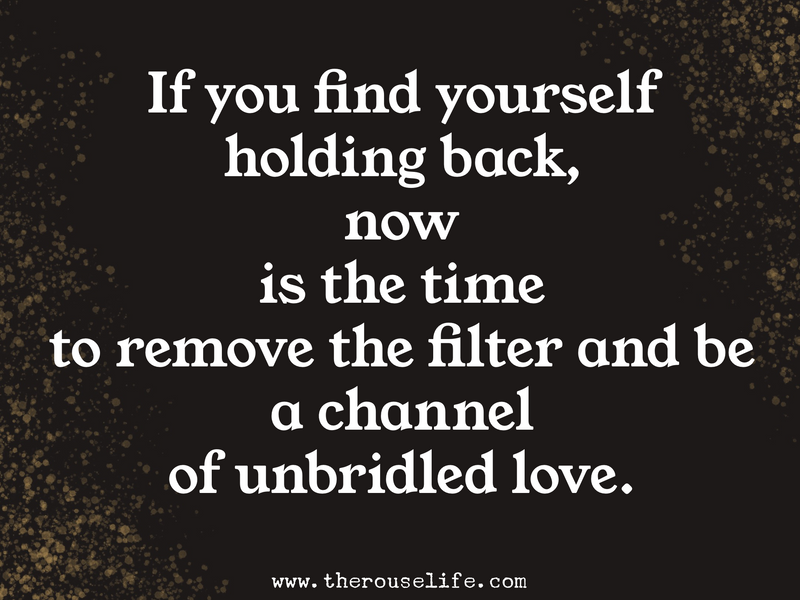 Becoming a Channel of Unbridled Love