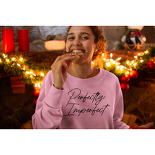 Load image into Gallery viewer, Perfectly Imperfect Unisex Sweatshirt