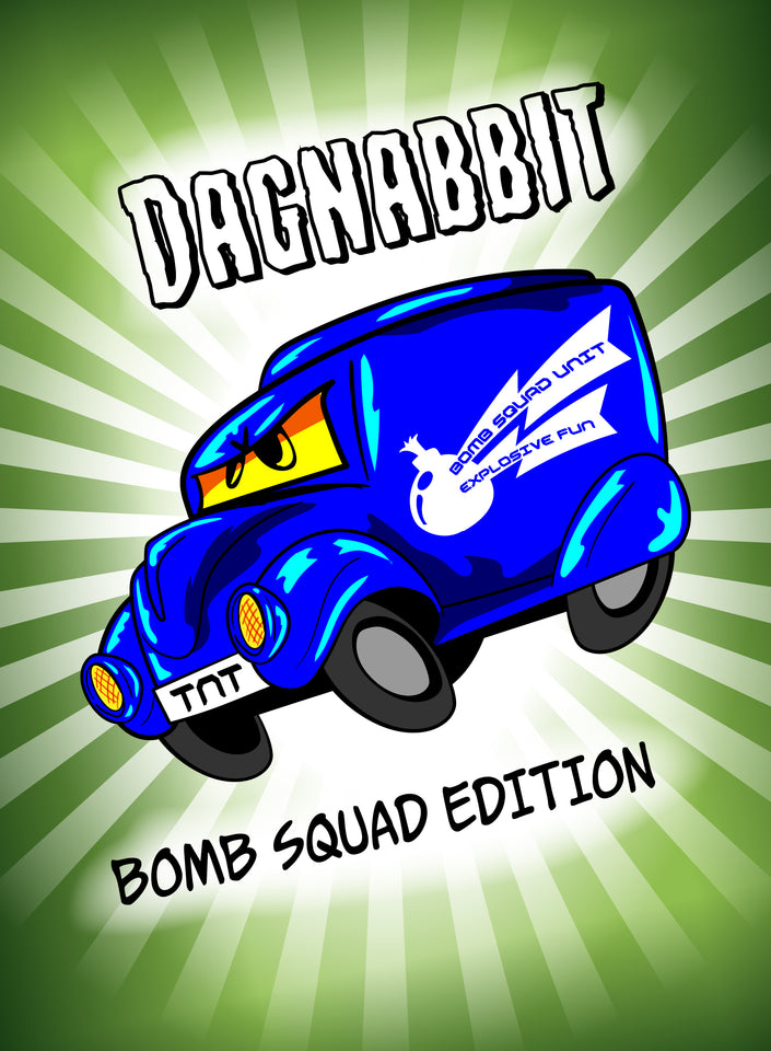 Dagnabbit: Bomb Squad Edition card game for ages 7 and up.  Family friendly game designed to keep everyone involved from the first play to the last.  Cartoon styled characters with unique actions drive this interactive game.