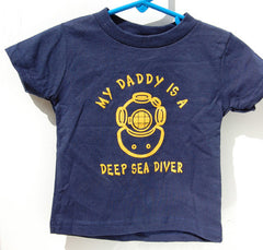 My Daddy Is A Deep Sea Diver T-Shirt