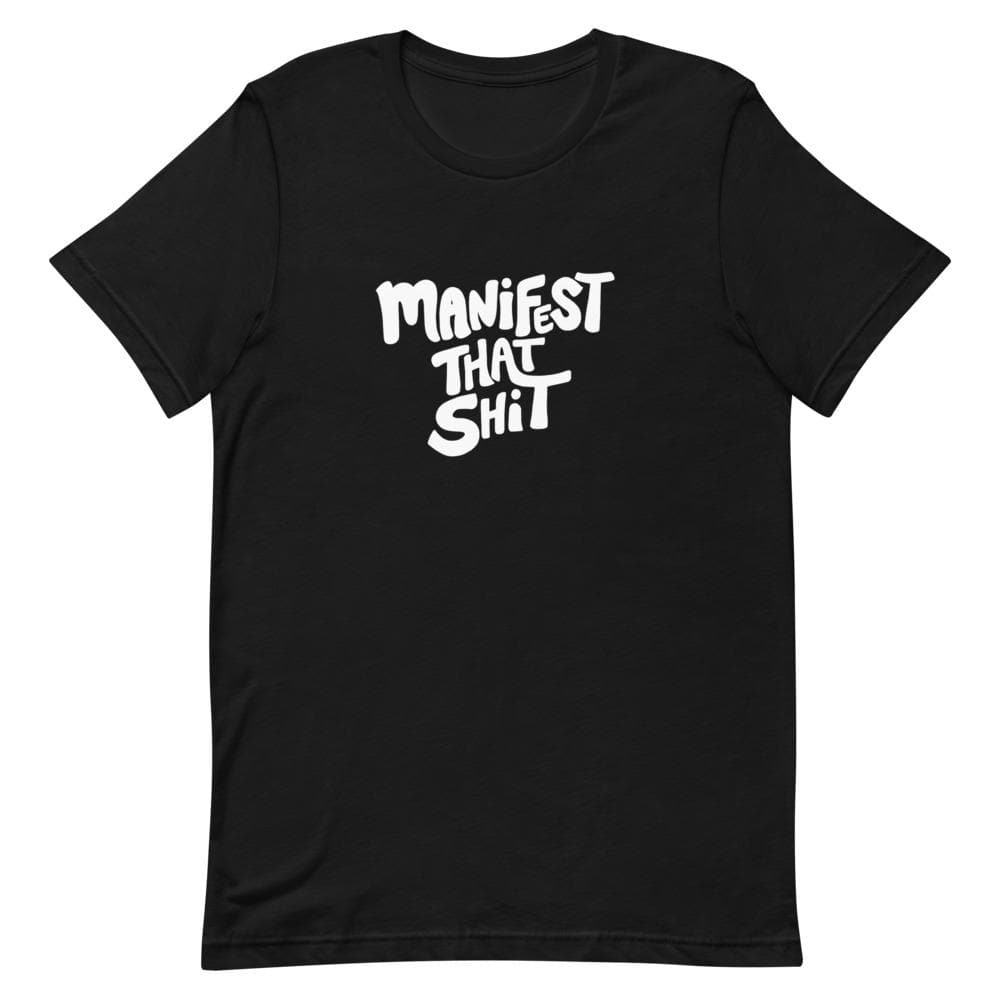 Manifest That Sh*t Alignment Shirt