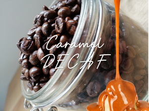 DECAFFEINATED Caramel Flavoured Coffee