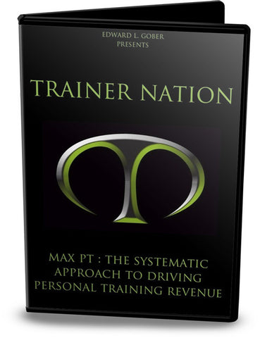 MAX PT: The Systematic Approach To Driving Personal Training Revenue