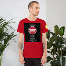 Load image into Gallery viewer, Stop Short-Sleeve Unisex T-Shirt