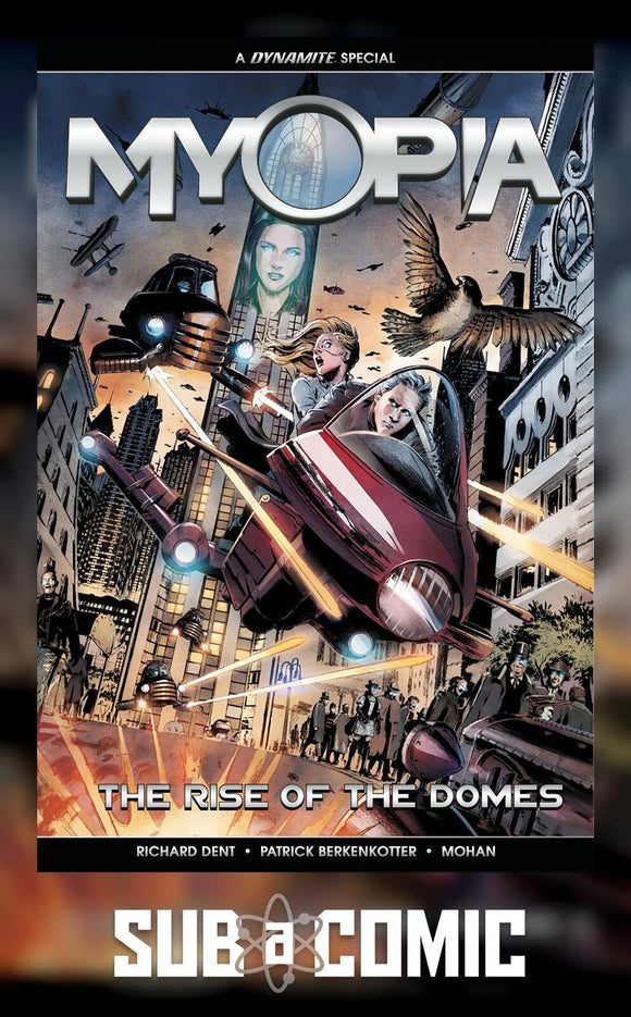 MYOPIA RISE OF THE DOMES (DYNAMITE 2018 1st Print)
