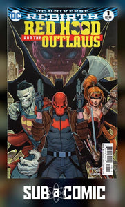RED HOOD AND THE OUTLAWS #1 (DC Rebirth 2016 1st Print)