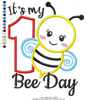 It's my Bee Day Number One - Bumble Bee - Applique - Machine Embroidery Design
