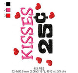 kISSES 25  - Fill Stitch - Machine Embroidery Design