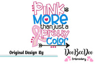 Pink is More Than Just a Pretty Color - Applique Machine Embroidery Design