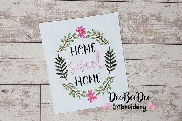 Home Sweet Home - Fill Stitch - 4x4 5x7 6x10 7x12