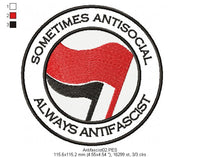 Sometimes antisocial, always antifascist - Fill Stitch - Machine Embroidery Design