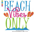 Beach Vibes Only - Machine Embroidery Design