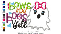 Bows and Boos Y'all - Applique - 5x4 5x7 5x8 6x10 7x12