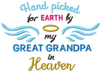 Hand Picked for Earth by my Great Grandpa in Heaven - Fill Stitch - 4x4 5x7 6x10 7x12