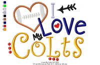I Love my Colts - Applique - 4x4 5x4 5x7 5x8 6x10 7x12