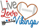 Football Live Love Vikings - Applique - 4x4 5x4 5x7 5x8 6x10 7x12