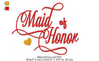 Maid of Honor - 4x4 5x7 6x10
