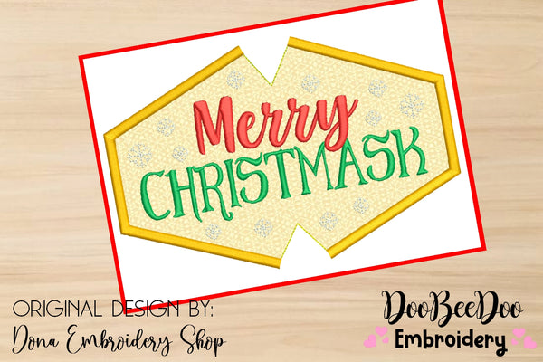 Merry Christmask Face Mask - ITH - 3 Sizes - Machine Embroidery Designs