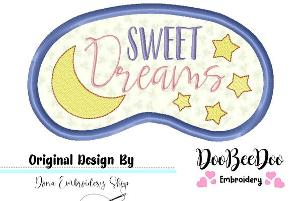 Sweet Dreams Sleep Mask - Applique - Machine Embroidery Design
