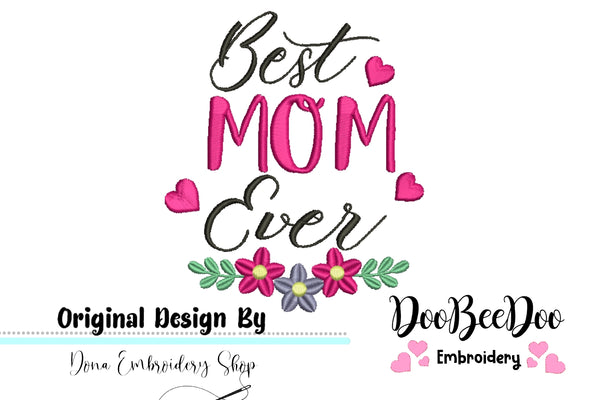 Best Mom Ever - Mother's Day - 4x5 5x6 6x7