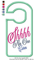 Shhhh No One Cares Door Hanger - Applique - Machine Embroidery Design