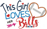 This Girl Loves Her Bills - Applique - 5x7 6x10 7x12
