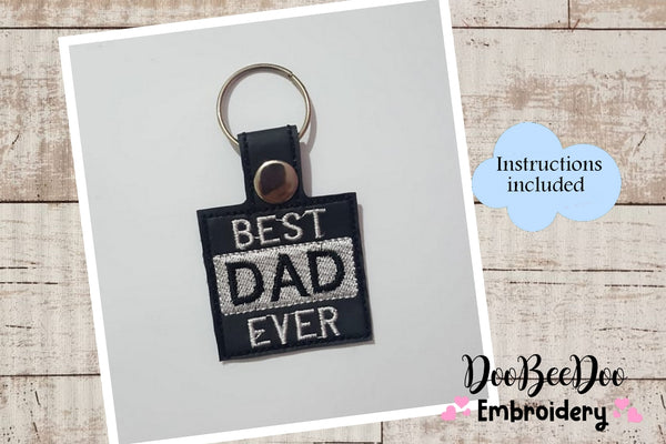Best Dad Ever Keychain - Machine Embroidery Design