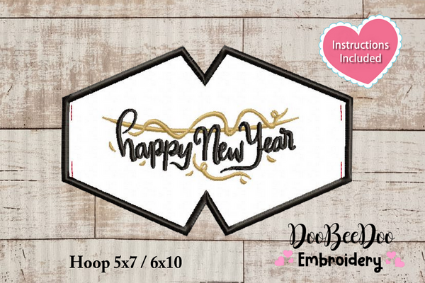 Happy New Year Face Mask - ITH - 3 Sizes - Machine Embroidery Designs