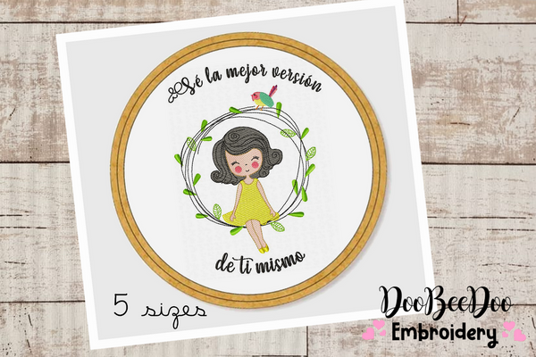 Sé la mejor versión de ti mismo  for Wood Hoop - 5 Sizes - Machine Embroidery Designs