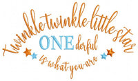 Twinkle Twinkle Little Star One derfull is what you are - Fill Stitch - 4x4 5x7