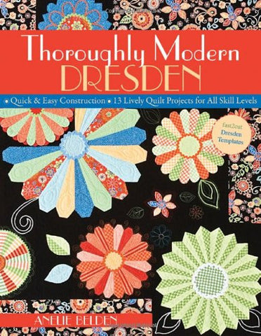 Thoroughly Modern Dresden by Anelie Belden