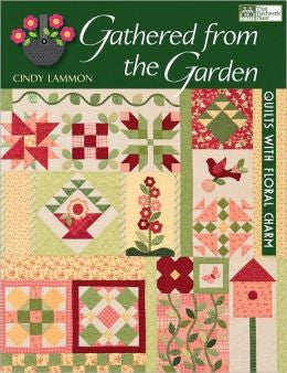 Gathered From The Garden by Cindy Lammon
