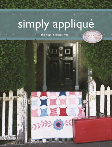 Simply Applique The Hug's N Kisses Way