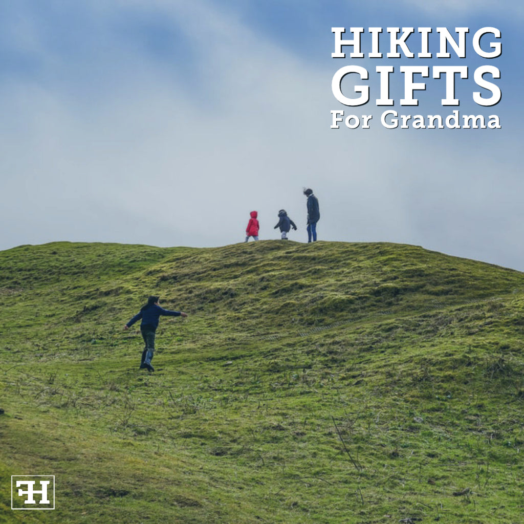 Great Hiking Gifts For Grandma