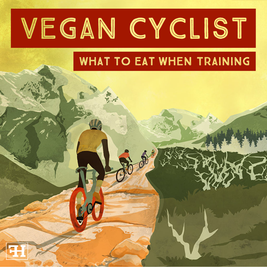 Vegan Cyclist: What To Eat When Training