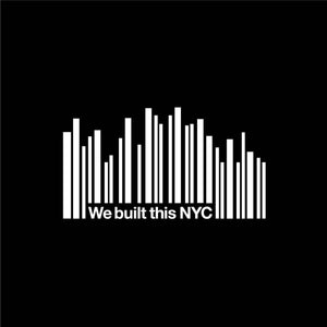 The Birth of #WeBuiltThisNYC