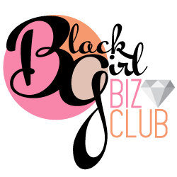 Black Girl Biz Club™  • Official Shop