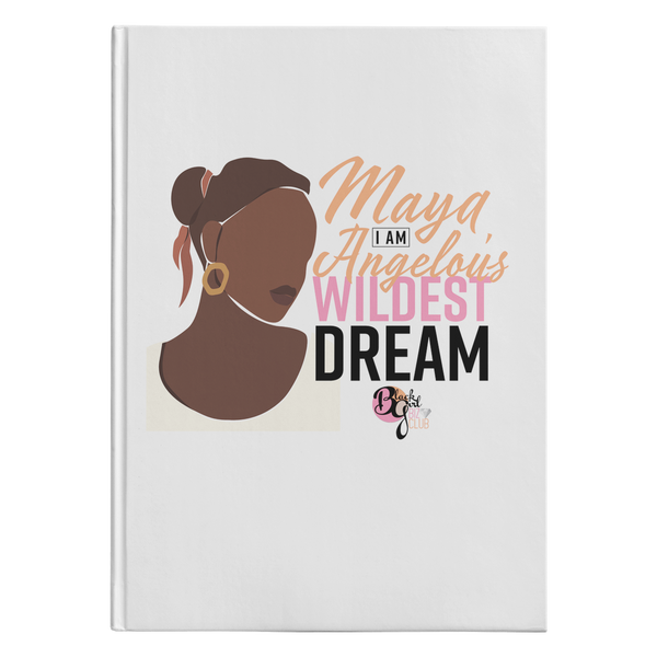 Her Wildest Dreams Maya Angelou Hardcover Journal