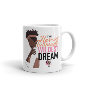Her Wildest Dreams Harriet Tubman Mug