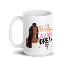 Load image into Gallery viewer, Her Wildest Dreams Rosa Parks Mug