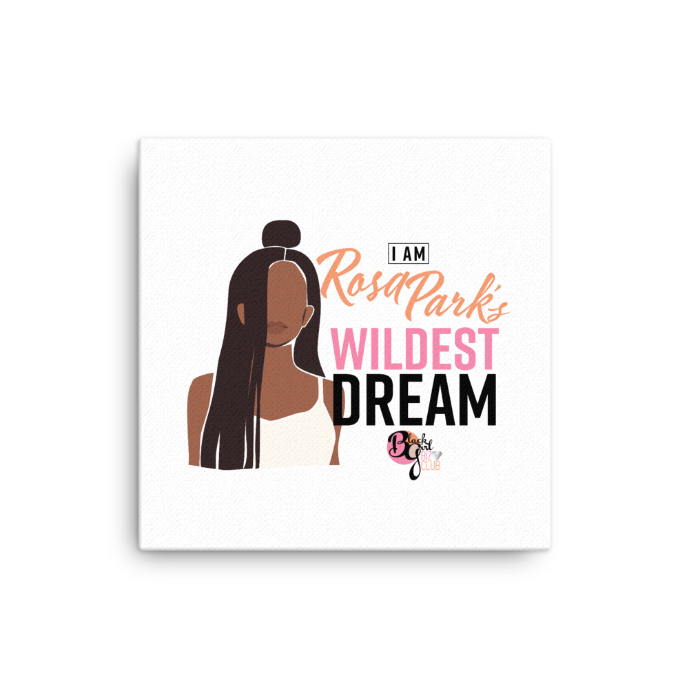 Her Wildest Dreams Rosa Parks Mounted Canvas